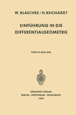Einfa1/4hrung in Die Differentialgeometrie