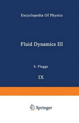 Fluid Dynamics / Stromungsmechanik