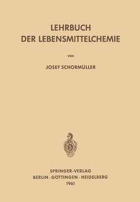 Lehrbuch Der Lebensmittelchemie.
