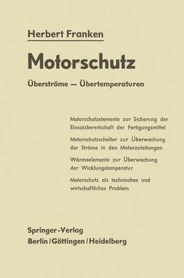 Motorschutz: Uberstrome Ubertemperaturen
