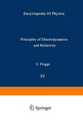 Principles of Electrodynamics and Relativity / Prinzipien der Elektrodynamik und Relativitatstheorie