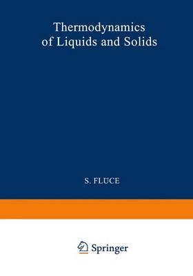 Thermodynamik Der Fla1/4ssigkeiten Und Festkarper / Thermodynamics of Liquids and Solids