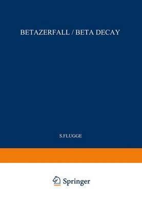 Betazerfall / Beta Decay