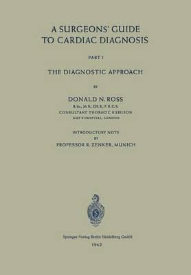 A Surgeons' Guide to Cardiac Diagnosis: Part 1: The Diagnostic Approach