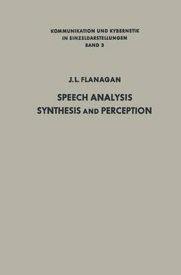 Speech Analysis, Synthesis and Perception