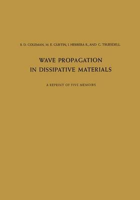 Wave Propagation in Dissipative Materials: A Reprint of Five Memoirs