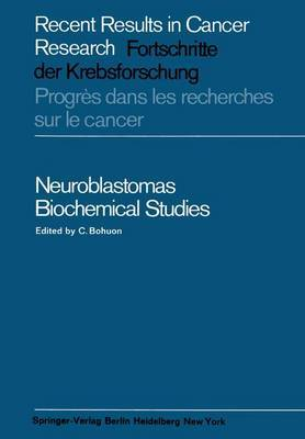 Neuroblastomas: Biochemical Studies