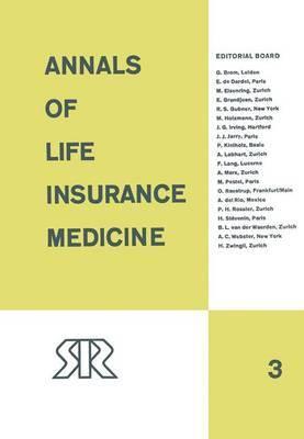Annals of Life Insurance Medicine: 1967: Volume III