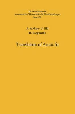 Handbook for Automatic Computation: Volume 1, Part B: Translation of ALGOL 60