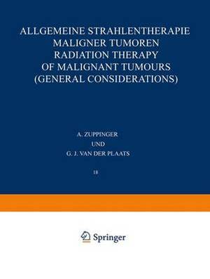 Allgemeine Strahlentherapie Maligner Tumoren / Radiation Therapy of Malignant Tumours (General Considerations)