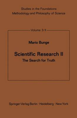 Scientific Research II: The Search for Truth