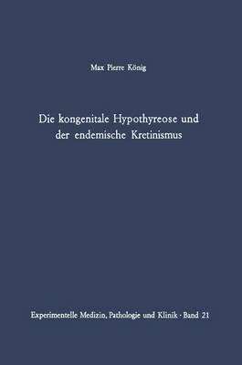 Die Kongenitale Hypothyreose Und Der Endemische Kretinismus