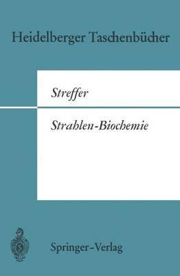 Strahlen-Biochemie