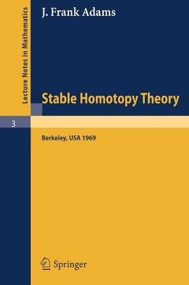 Stable Homotopy Theory