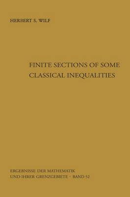 Finite Sections of Some Classical Inequalities