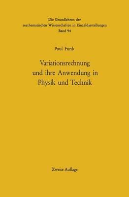 Variationsrechnung Und Ihre Anwendung in Physik Und Technik