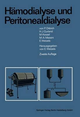H Modialyse Und Peritonealdialyse: Mit Einem Anhang: Sozialorganisatorische Und Juristische Probleme