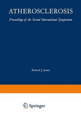 Atherosclerosis: Proceedings of the Second International Symposium