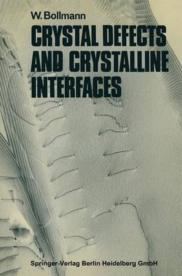 Crystal Defects and Crystalline Interfaces