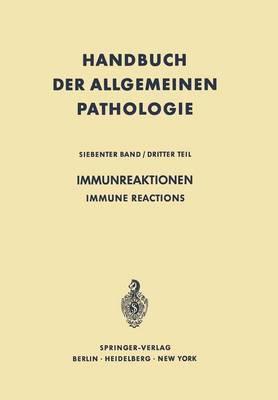 Immunreaktionen / Immune Reactions