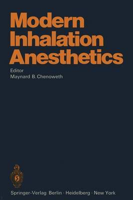 Modern Inhalation Anesthetics