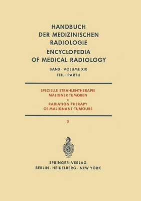 Spezielle Strahlentherapie Maligner Tumoren / Radiation Therapy of Malignant Tumours