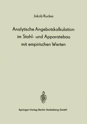 Analytische Angebotskalkulation Im Stahl- Und Apparatebau Mit Empirischen Werten
