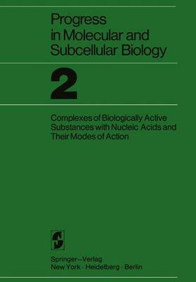 Proceedings of the Research Symposium on Complexes of Biologically Active Substances with Nucleic Acids and Their Modes of Action: Held at the Walter Reed Army Institute of Research, Washington, 16-19 March 1970