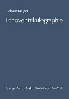 Echoventrikulographie: Die Echoencephalographie Der Inneren Liquorraume. Methodik Und Anwendung