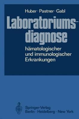Laboratoriumsdiagnose H Matologischer Und Immunologischer Erkrankungen