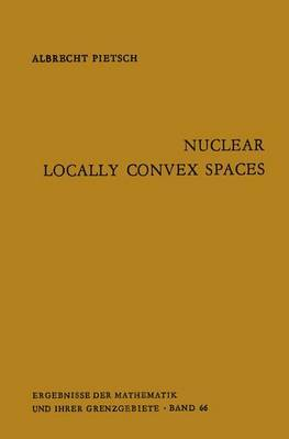 Nuclear Locally Convex Spaces