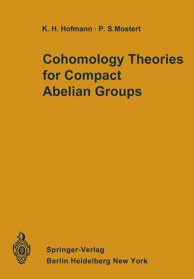 Cohomology Theories for Compact Abelian Groups