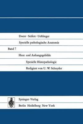 Haut Und Anhangsgebilde: Spezielle Histopathologie