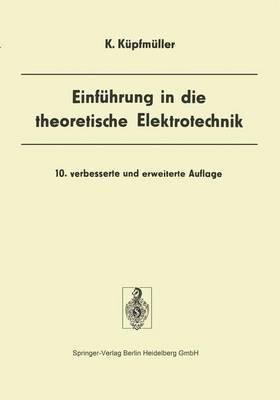 Einf Hrung in Die Theoretische Elektrotechnik