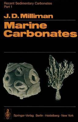 Recent Sedimentary Carbonates: Marine Carbonates: Part 1