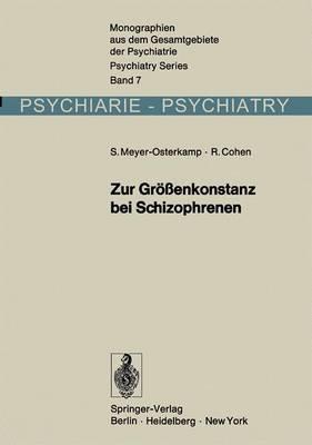 Zur Grossenkonstanz Bei Schizophrenen: Eine Experimentalpsychologische Untersuchung
