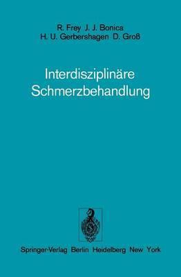 Interdisziplinare Schmerzbehandlung