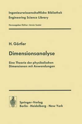 Dimensionsanalyse: Theorie Der Physikalischen Dimensionen Mit Anwendungen