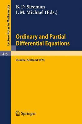 Ordinary and Partial Differential Equations: Proceedings of the Conference Held at Dundee, Scotland, 26-29 March, 1974