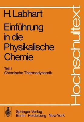 Einfuhrung in Die Physikalische Chemie