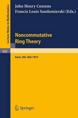 Noncommutative Ring Theory: Papers Presented at the Internation Conference