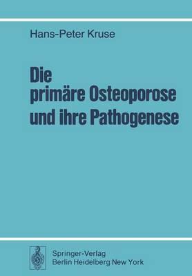 Die Primare Osteoporose und Ihre Pathogenese