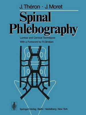 Spinal Phlebography: Lumbar and Cervical Techniques