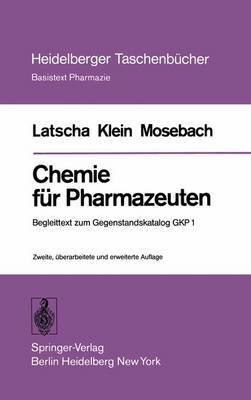 Chemie Fur Pharmazeuten: Begleittext Zum Gegenstandskatalog Gkp 1 (2., Uber Arb. U. Erw. Aufl.)