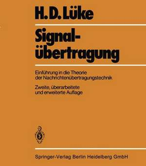 Signala1/4bertragung: Einfa1/4hrung in Die Theorie Der Nachrichtena1/4bertragungstechnik