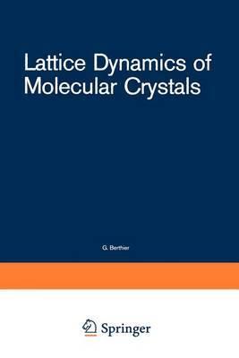 Lattice Dynamics of Molecular Crystals