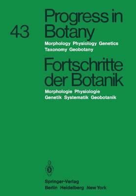 Progress in Botany/Fortschritte Der Botanik: Morphology Physiology Genetics Taxonomy Geobotany / Morphologie Physiologie Genetik Systematik Geobotanik