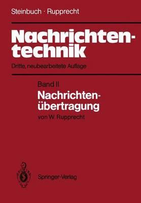 Nachrichtentechnik: Band 2: Nachrichtena1/4bertragung