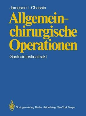 Allgemeinchirurgische Operationen: Gastrointestinaltrakt