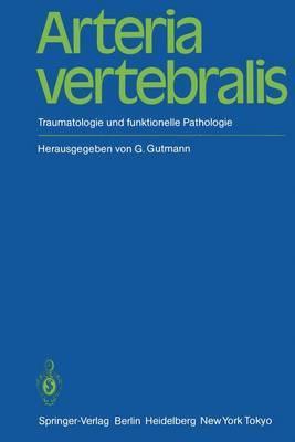 Arteria Vertebralis: Traumatologie Und Funktionelle Pathologie